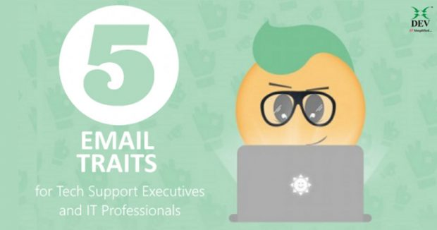 5 Email Traits Tech Support Executives and IT Professionals Should Have