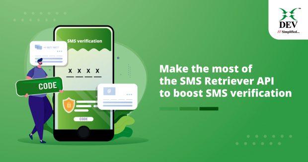 All About SMS Verification using the SMS Retriever API