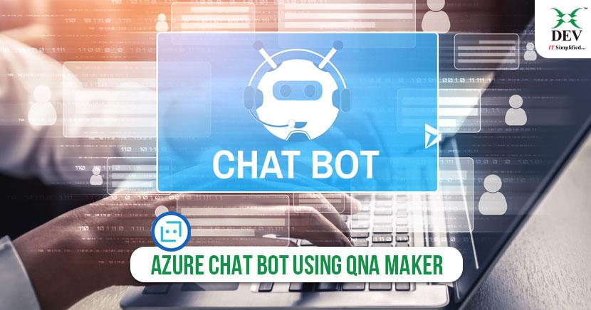 How To Develop An Azure Chatbot using QnA Maker