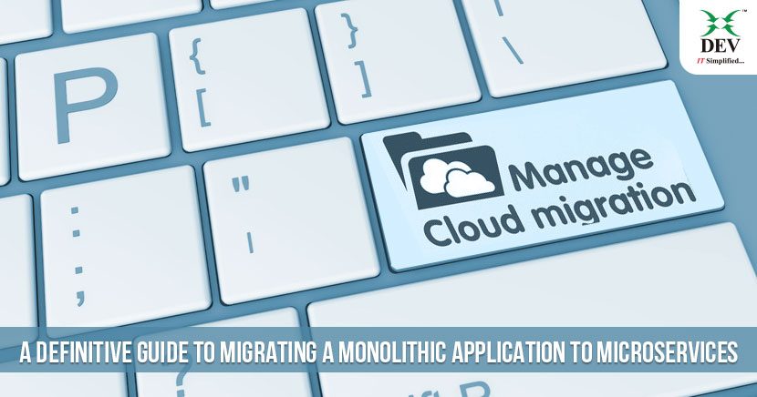 Migrating A Monolithic Application to Microservices