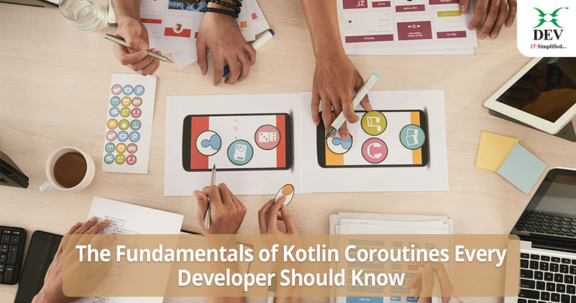 The Fundamentals of Kotlin Coroutines Every Developer Should Know