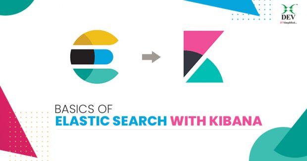 Basics of Elastic Search with KIBANA