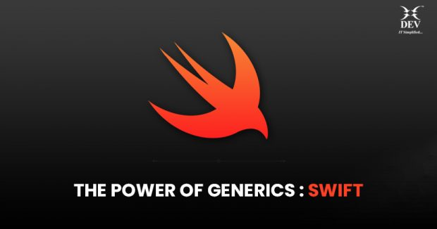 The Power of Generics : Swift